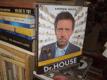 Dr. House - Pravda a mýty o netradičních ...