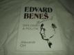 Edvard Beneš - diplomat a politik