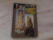Tipy na výlet - Po rozhlednách a starých hradech