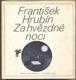 ZA HVĚZDNÉ NOCI. 1981. Ilustrace JINDŘICH PILEČEK.