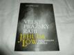 Velký pražský rabi Jehuda Löw - nový vyprávění z doby renesance