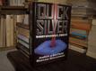 Quicksilver - Smrtonostná zbraň