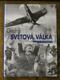 David Boyle - Druhá světová válka ve fotografiích