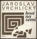 Host na zemi (s gramofonovou deskou)
