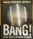 BANG! Velký třesk a historie vesmíru