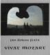 Vivat Mozart