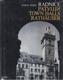 Radnice - Town Halls - Rathäuser