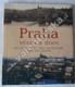 Praha včera a dnes
