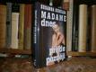 Madame přijde později