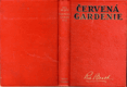 Červená gardenie