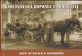 Karlovarská doprava v minulosti