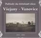 Pohledy do minulosti obce Všejany - Vanovice