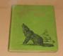 J.O.Curwood: Lovci vlků