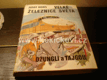 J. Hons Velké železnice světa Džunglí a tajgou