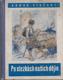 Po stezkách našich dějin. Historické obrázky s výběrem z českého básictví