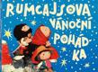 Rumcajsova vánoční pohádka