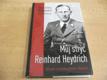 Můj strýc Reinhard Heydrich nová