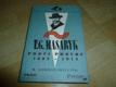 T.G. Masaryk - proti proudu 1882-1914