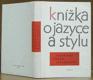 Knížka o jazyce a stylu soudobé české literatury