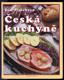 Česká kuchyně (recepty tradiční i netradiční)