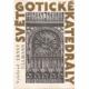 Svět gotické katedrály