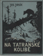 Na tatranské kolibě