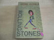 Stone Alone II. The story of a rock'n&