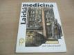 Laická medicina aneb Zdraví je kapitál Dí
