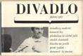 DIVADLO. Duben. 1967. (18. ročník). 1967. Obálka LIBOR FÁRA. Foto NOVOTNÝ, HOUSKOVÁ. /Durasová/