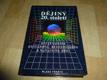 Dějiny 20. století - encyklopedie politického, ekonomického a kulturního dění