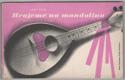 Hrajeme na mandolinu