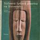 Súčasná ľudová plastika na slovensku