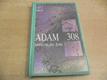 Adam 308, Místo pro náhodu)