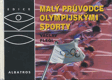 Malý průvodce olympijskými sporty