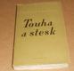 Alexej Tolstoj:  Touha a stesk