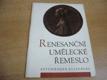 Renesanční umělecké řemeslo. Letohrádek Belvedere katalog