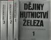 Dějiny hutnictví a železa v Československu 1-3
