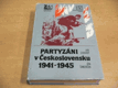 Partyzáni v Československu 1941-1945
