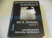 Bezbolestná kastrace, encyklopedie lidového lé
