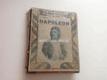 ALEXANDR DUMAS - Napoleon Bonaparte 1920