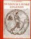 Svatováclavské legendy