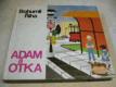 Adam a Otka , ed. JISKŘIČKY