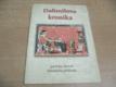 Dalimilova kronika. Pařížský zlomek latinského překladu