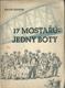 17 MOSTAŘŮ - JEDNY BOTY,