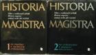 HISTORIA MAGISTRA, 2 SVAZKY, DÍL I.,II.