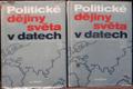 POLITICKÉ DĚJINY SVĚTA V DATECH, DVA SVAZKY