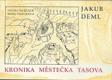 KRONIKA MĚSTEČKA TASOVA,
