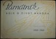PAMÁTNÍK BOJE O ŽIVOT NÁRODA, 1939 - 1945