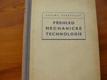 Přehled mechanické technologie