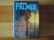 Doktor chodí tiše